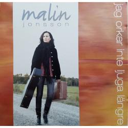 Malin Jonsson - Jag Orkar...